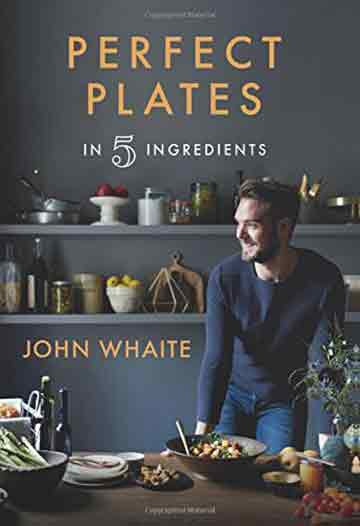 Buy the Perfect Plates in 5 Ingredients cookbook