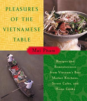 Buy the Pleasures of the Vietnamese Table cookbook