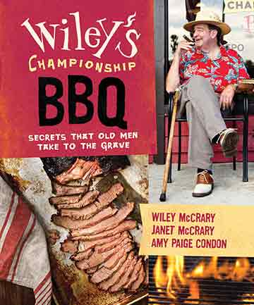 Buy the Wiley's Championship BBQ cookbook
