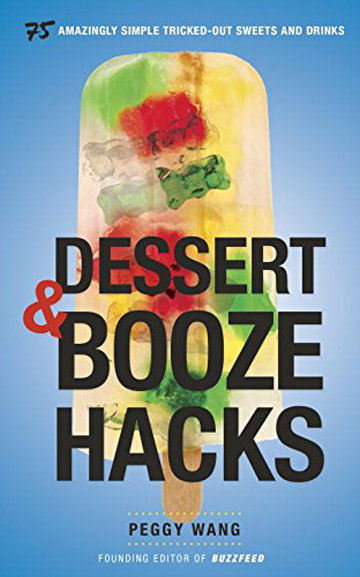 Buy the Dessert & Booze Hacks cookbook