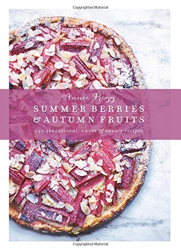 Summer Berries and Autumn Fruits Cookbook