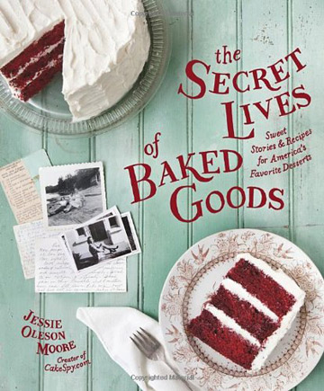 Buy the The Secret Lives of Baked Goods cookbook