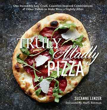 Buy the Truly Madly Pizza cookbook