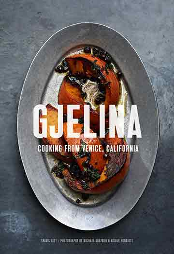 Buy the Gjelina cookbook