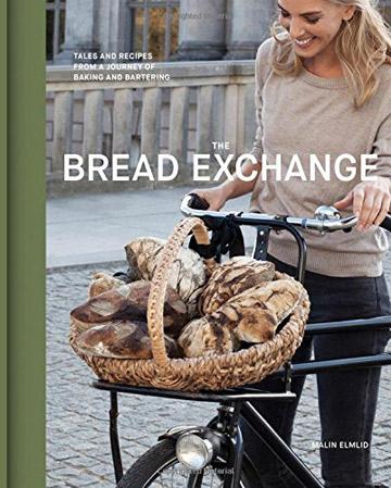 The Bread Exchange Cookbook
