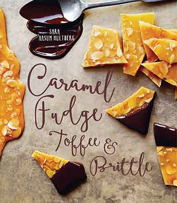 Buy the Caramel, Fudge, Toffee & Brittle cookbook