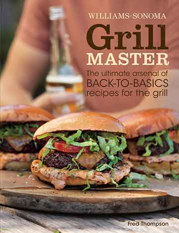 Buy the Williams-Sonoma Grill Master cookbook