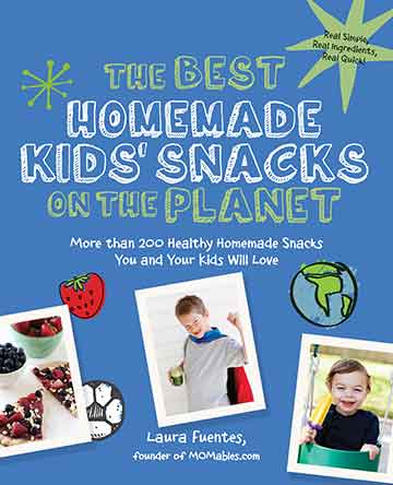 Buy the The Best Homemade Kids' Snacks on the Planet cookbook
