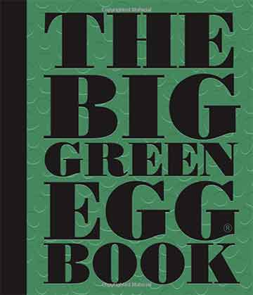 Buy the The Big Green Egg Book cookbook