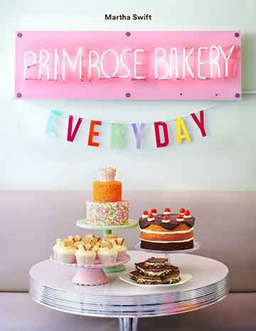 Buy the Primrose Bakery Everyday cookbook