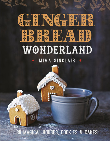 Buy the Gingerbread Wonderland cookbook