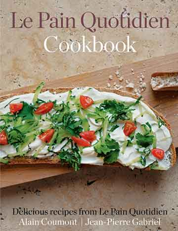 Buy the Le Pain Quotidien cookbook