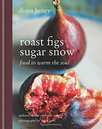 Roast Figs Sugar Snow Cookbook