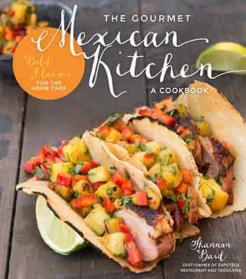 Buy the The Gourmet Mexican Kitchen cookbook