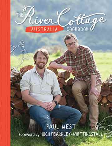 Buy the The River Cottage Australia Cookbook cookbook