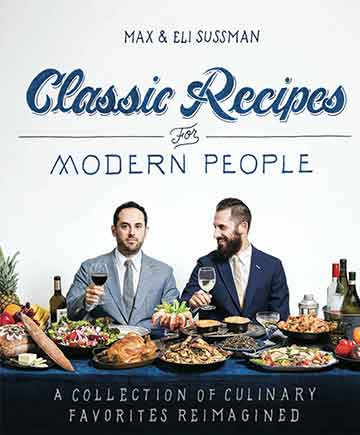 Buy the Classic Recipes for Modern People cookbook