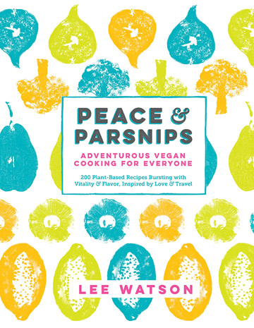 Buy the Peace & Parsnips cookbook