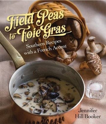 Buy the Field Peas to Foie Gras cookbook