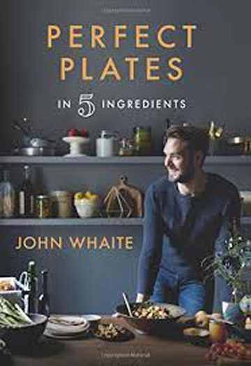 Perfect Plates in 5 Ingredients Cookbook