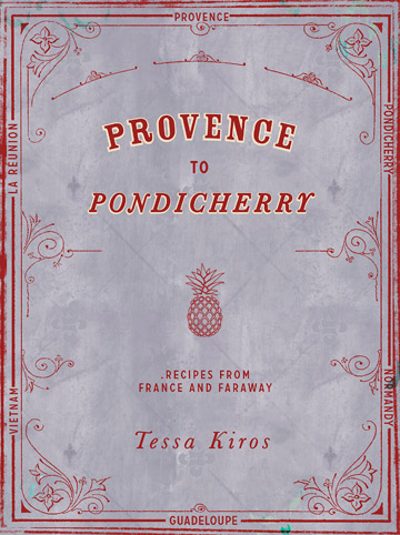 Buy the Provence to Pondicherry cookbook