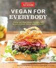 Vegan for Everybody Cookbook