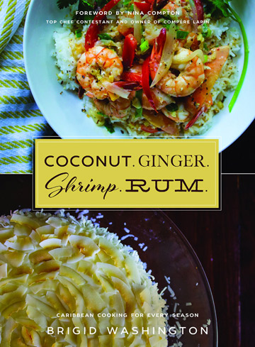 Buy the Coconut. Ginger. Shrimp. Rum. cookbook