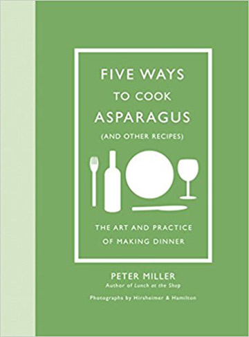 Buy the Five Ways to Cook Asparagus (and Other Recipes) cookbook