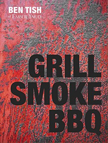 Buy the Grill Smoke BBQ cookbook