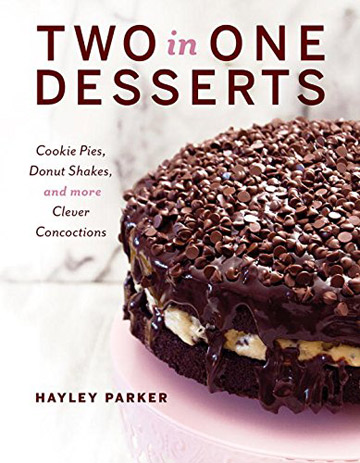 Two in One Desserts Cookbook