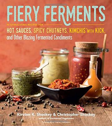 Fiery Ferments Cookbook