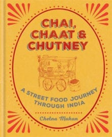Chai, Chaat & Chutney Cookbook