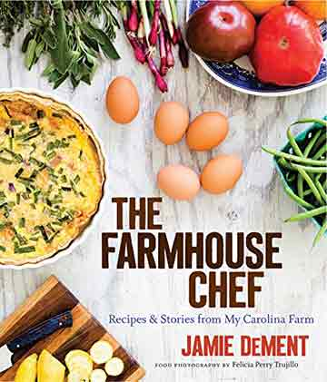 Buy the The Farmhouse Chef cookbook