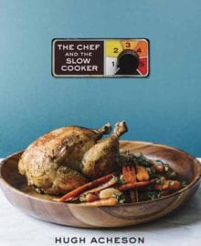 The Chef and The Slow Cooker Cookbook