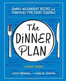 The Dinner Plan Cookbook
