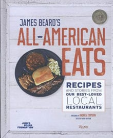 James Beard's All-American Eats Cookbook