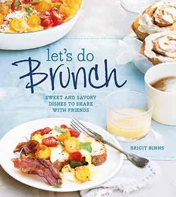Buy the Let's Do Brunch cookbook