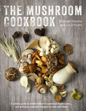 Buy the The Mushroom Cookbook cookbook