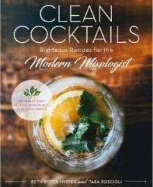 Clean Cocktails Cookbook