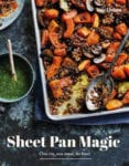 Sheet Pan Magic Cookbook