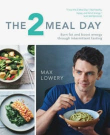 The 2 Meal Day Cookbook