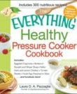 The Everything Healthy Pressure Cooker