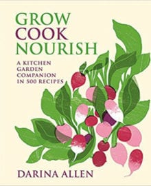 Grow Cook Nourish Cookbook