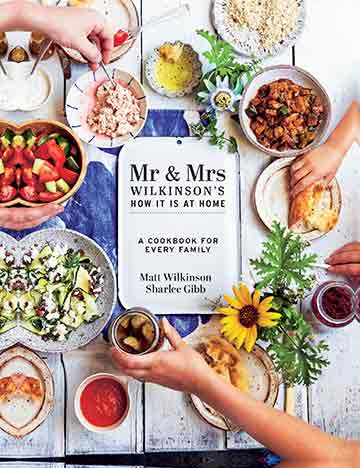 Buy the Mr & Mrs Wilkinson's How It Is At Home cookbook