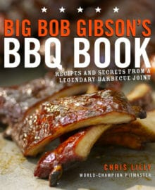 Big Bob Gibson's BBQ Book Cookbook