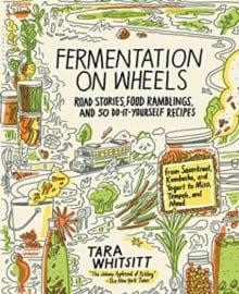 Fermentation on Wheels Cookbook