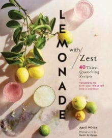 Lemonade with Zest Cookbook
