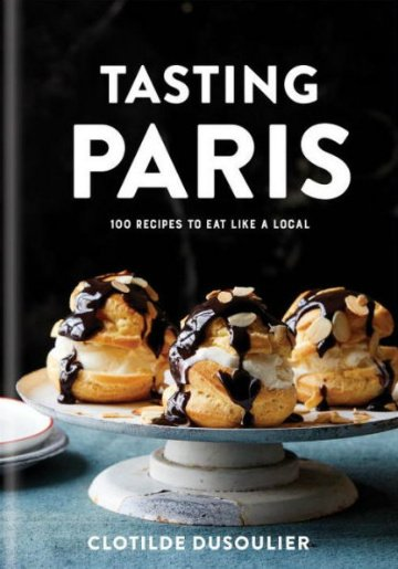 Buy the Tasting Paris cookbook