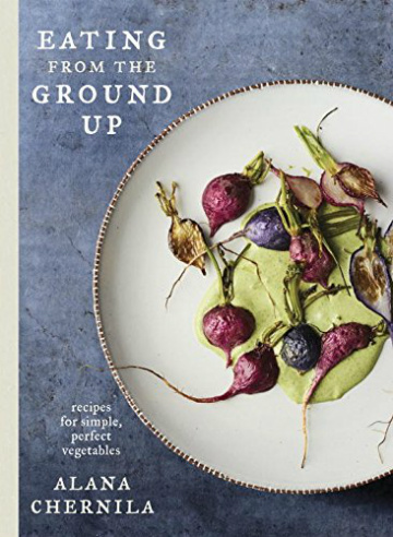Buy the Eating from the Ground Up cookbook