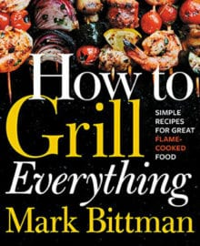 How To Grill Everything Cookbook