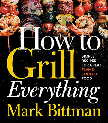Buy the How to Grill Everything cookbook